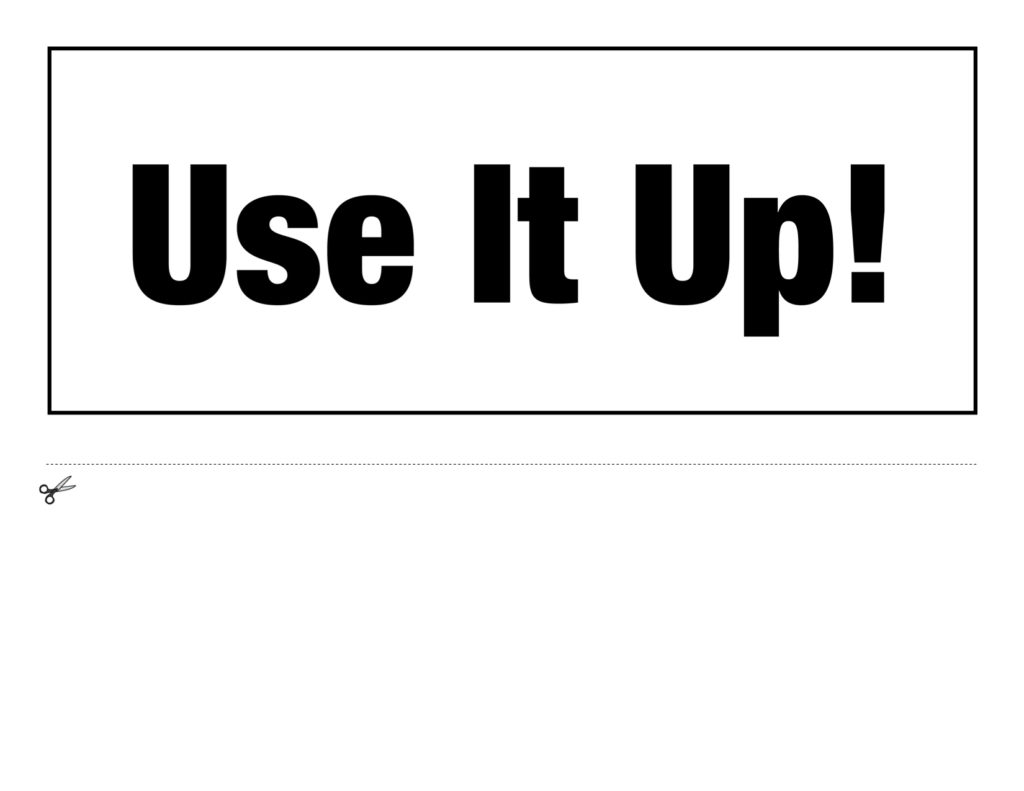 Use It Up sign for food.